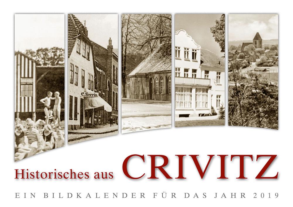Historisches aus Crivitz – Ein Bildkalender für das Jahr 2019
