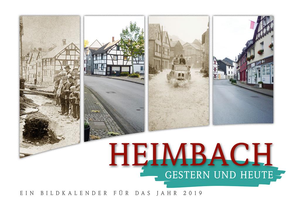 Heimbach gestern und heute – Ein Bildkalender für das Jahr 2019