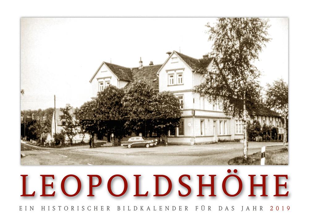 Leopoldshöhe – Ein historischer Bildkalender für das Jahr 2019