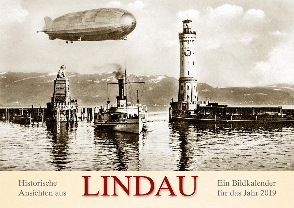 Historische Ansichten aus Lindau – Ein Bildkalender für das Jahr 2019