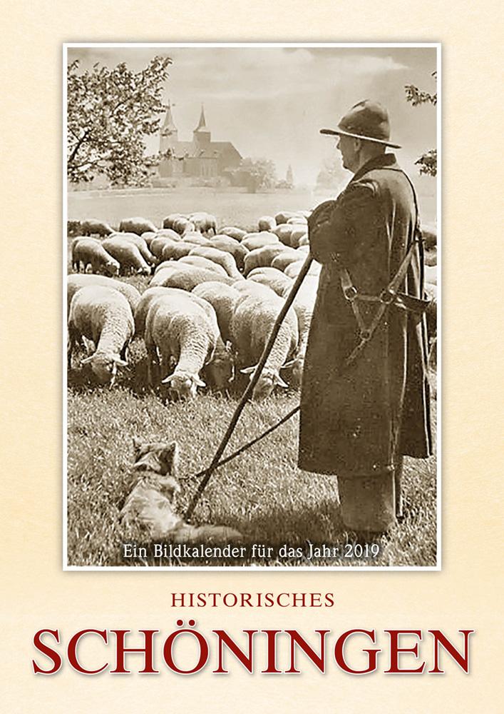 Historisches Schöningen – Ein Bildkalender für das Jahr 2019